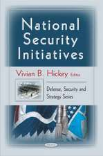 National Security Initiatives