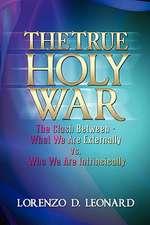 The True Holy War