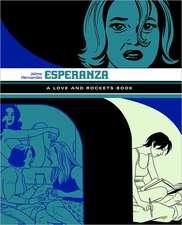 Esperanza: A Love And Rockets Book