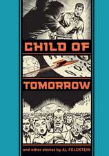 Child Of Tomorrow!: And Other Stories