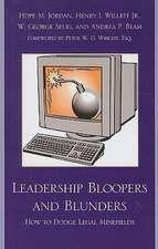 Leadership Bloopers and Blunders