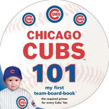 Chicago Cubs 101:  My First Presidential-Board-Book