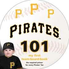 Pittsburgh Pirates 101