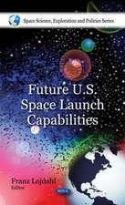 Future U.S. Space Launch Capabilities