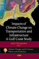 Impacts of Climate Change on Transportation and Infrastructure