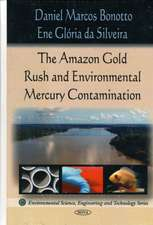 Amazon Rush Gold and Environmental Mercury Contamination