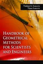 Handbook of Geometrical Methods for Scientists and Engineers