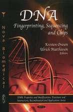 DNA Fingerprinting, Sequencing, and Chips. Edited by Kresten Ovesen and Ulrich Matthiesen
