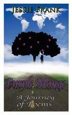 Purple Mango:  A Journey of Poems