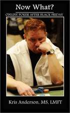 Now What?:  Online Poker After Black Friday