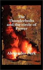 The Thunderbolts and the Circle of Power