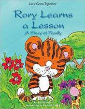 Rory Learns a Lesson:  A Story of Family