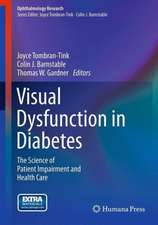 Visual Dysfunction in Diabetes: The Science of Patient Impairment and Health Care