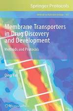 Membrane Transporters in Drug Discovery and Development: Methods and Protocols