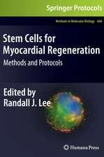 Stem Cells for Myocardial Regeneration: Methods and Protocols