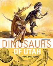 Dinosaurs Of Utah: Second Edition
