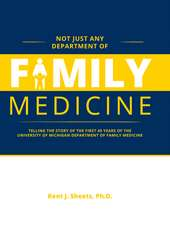 Not Just Any Department of Family Medicine