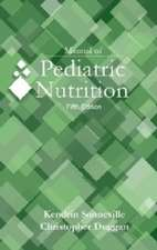 Manual of Pediatric Nutrition