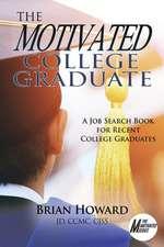 Motivated College Graduate