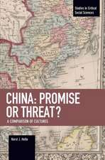 China: Promise Or Threat?: A Comparison of Cultures