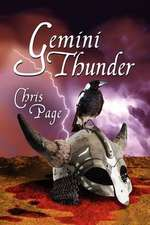 Gemini Thunder; Book Two Of The Veneficial Progressions