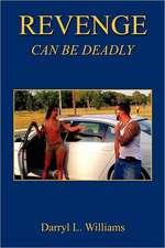 Revenge - Can Be Deadly
