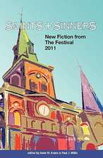 Saints & Sinners 2011:  New Fiction from the Festival