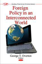 Foreign Policy in an Interconnected World