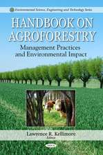 Handbook on Agroforestry: Management Practices & Environmental Impact