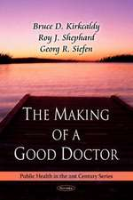 The Making of a Good Doctor