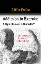 Addiction to Exercise
