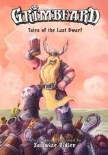 Grimbeard: Tales of the Last Dwarf