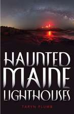Haunted Maine Lighthouses