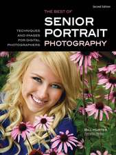 Best Of Teen And Senior Portrait Photography: Techniques and Images for Digital Photographers