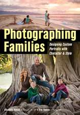 Photographing Families: Designing Custom Portraits with Character and Style