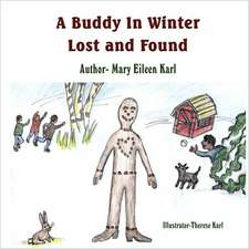 A Buddy in Winter: Lost and Found
