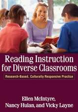 Reading Instruction for Diverse Classrooms:  Research-Based, Culturally Responsive Practice