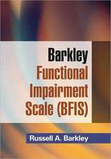 Barkley Functional Impairment Scale (BFIS):  for adults