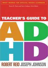 Teacher's Guide to ADHD:  A Practical Guide