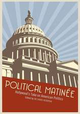 Political Matinee:  Hollywood's Take on American Politics