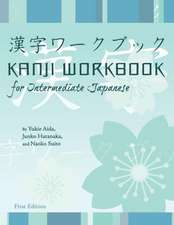 Kanji Workbook for Intermediate Japanese (First Edition)