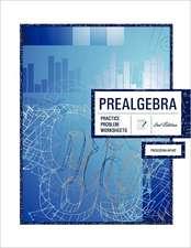Prealgebra 2nd Edition:  Practice Problem Worksheets