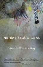 No One Said a Word