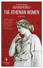 The Athenian Women: A Novel