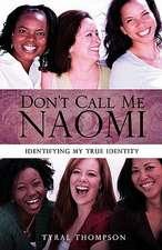 Don't Call Me Naomi