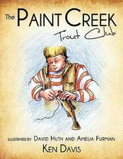 The Paint Creek Trout Club