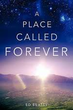 A Place Called Forever
