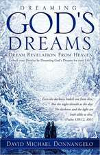 Dreaming God's Dreams