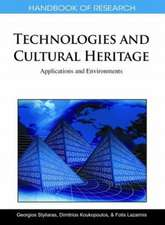 Handbook of Research on Technologies and Cultural Heritage