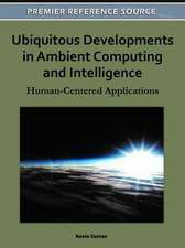 Ubiquitous Developments in Ambient Computing and Intelligence